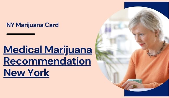 Medical Marijuana Recommendation New York